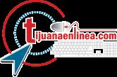 Noticias de Tijuana y B.C., Tijuana En Linea ,